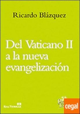 200 - Del Vaticano II a la nueva evangelización.