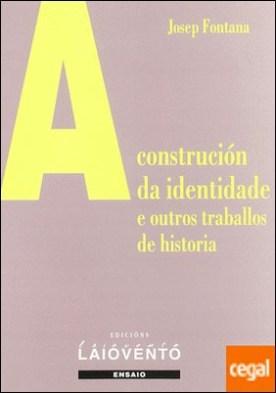 A construción da identidade