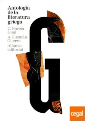 Antología de la literatura griega . (Siglos VIII a. C.-IV d. C.)