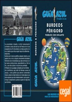 Burdeos y Périgord