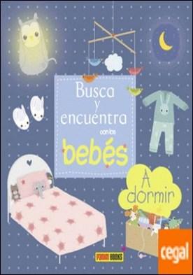 Busca y encuentra con los bebés, A dormir