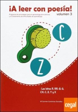 A leer con poesía 3 . LAS LETRAS R, RR, Q, G, CH, C, Z, Y Y X