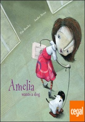 Amelia wants a dog