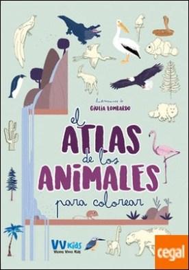 ATLAS DE LOS ANIMALES PARA COLOREAR (VVKIDS)