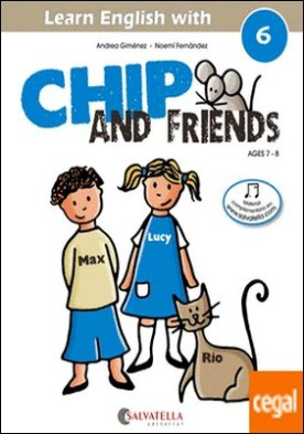 Chip and friends 6 . de 7 a 8 años