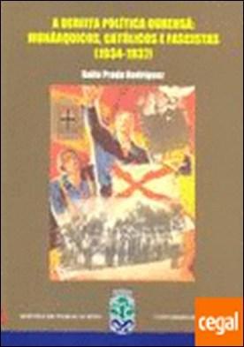 A dereita política ourensá: monárquicos, católicos e fascistas (1934-1937)