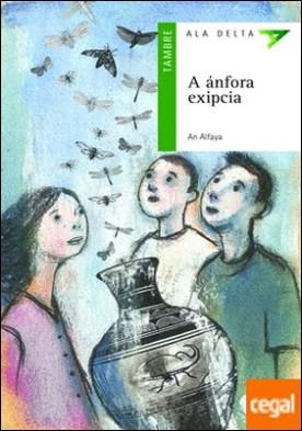 A ánfora exipcia por An Alfaya (Seudónimo), - Alfaya Bernardez, Mª Angeles