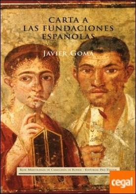 Carta a las fundaciones españolas y otros ensayos del mismo estilo