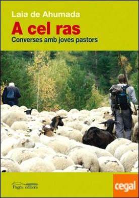 A cel ras . Converses amb joves pastors