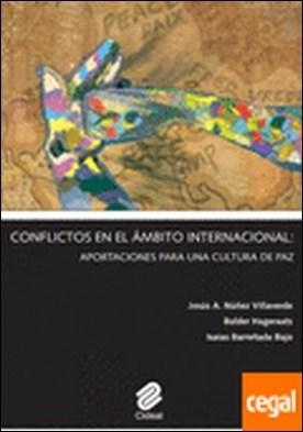 Conflictos en el ámbito internacional: aportaciones para una cultura de paz