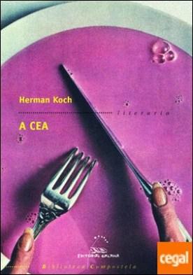 A cea por Koch, Herman PDF