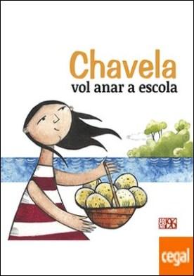 Chavela vol anar a escola por Fundació Pau i Solidaritat - País Valencià PDF