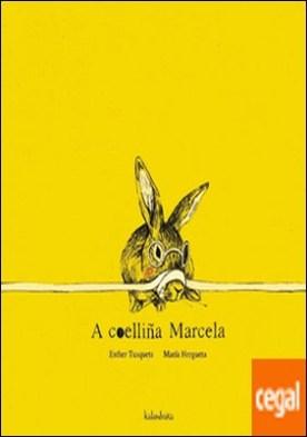 A coelliña Marcela