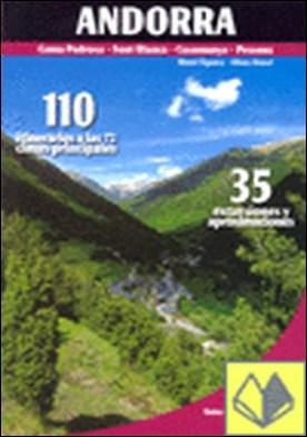 Andorra . 110 itinerarios a las 72 cimas principales