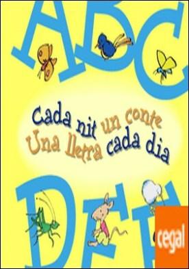 A-F Cada nit un conte Una lletra cada dia por Doumerc, Beatriz PDF