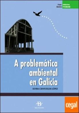 A problemática ambiental en Galicia (+ 24 diapositivas) por Cienfuegos López, Elvira PDF