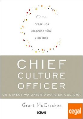 CHIEF CULTURE OFFICER. UN DIRECTIVO ORIENTADO A LA CULTURA