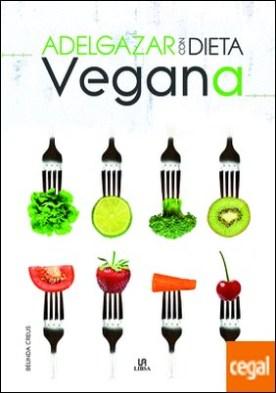 Adelgazar con dieta vegana