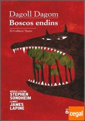 Boscos endins . de Stephen Sondheim i James Lapine