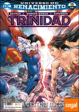 Batman/Superman/Wonder Woman: Trinidad núm. 15 (Renacimiento)