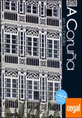 A Coruña en tu bolsillo . Incluye código QR con información actualizada