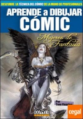 Aprende a dibujar cómic Vol. 10 . Mujeres de fantasia