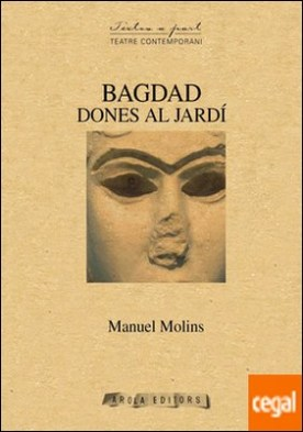Bagdad (dones al jardí) por Molins i Casaña, Manuel PDF