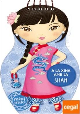A la Xina amb la Shan