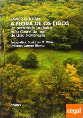 A flora de os eidos por Guitian Rivera, Javier PDF