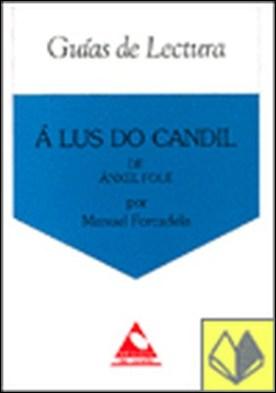 Á lus do candil, de Ánxel Fole