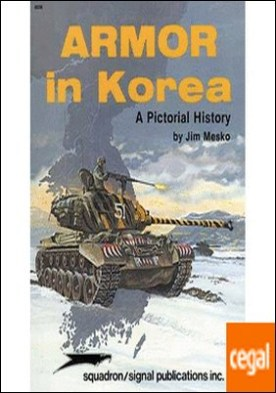 ARMOR IN KOREA: A PICTORIAL HISTORY - SPECIALS SERIES (6038)