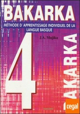 Bakarka 4 (Frantsesez) (en francés)
