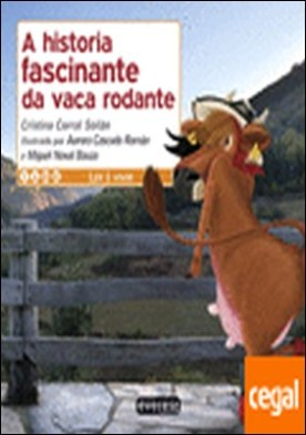 A historia fascinante da vaca rodante