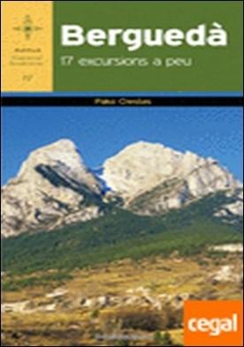 Berguedà . 17 excursions a peu