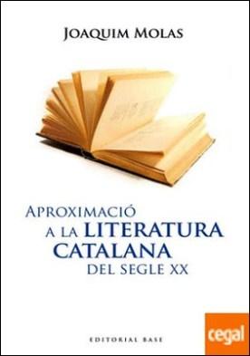 Aproximació a la Literatura Catalana del segle XX