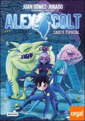 Alex Colt. Cadete espacial . Alex Colt 1