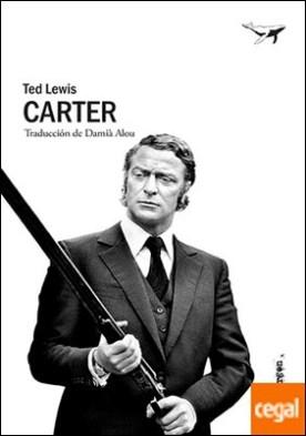 Carter por Lewis, Ted PDF