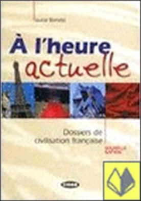 A L HEURE ACTUELLE
