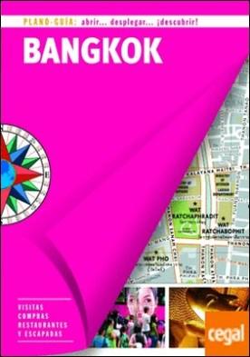Bangkok (Plano - Guía) . Visitas, compras, restaurantes y escapadas