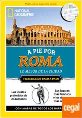 A pie por Roma . Lo mejor de la ciudad