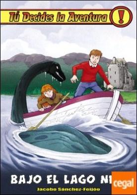 Bajo el Lago Ness . TU DECIDES LA AVENTURA