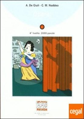 (+ CD) OPERA (4º LIVELLO: 2000 PAROLE) por NADDEO, C.M. PDF