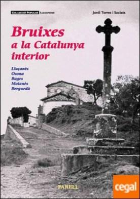 _Bruixes a la Catalunya interior por Torres Sociats, _Jordi PDF
