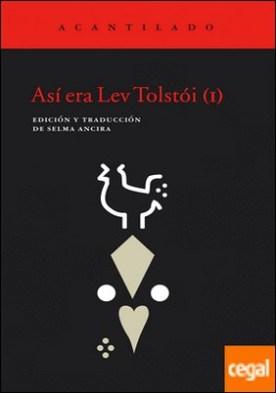 Así era Lev Tolstói