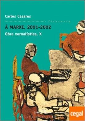 Á marxe, 2001-2002. Obra xornalística X por Casares, Carlos