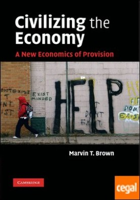 Civilizing the economy a new economics of provision