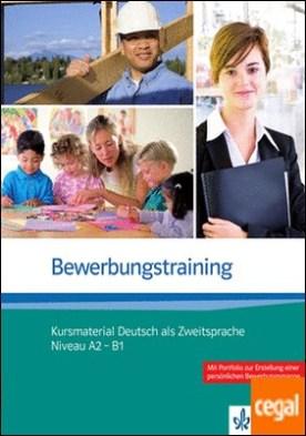 Bewerbungstraining, Kursmaterial Deutsch als Zweitsprache (A2-B1)