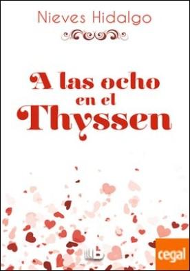 A las ocho en el Thyssen por Hidalgo, Nieves