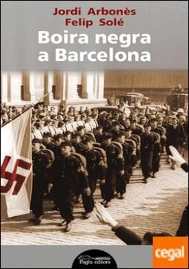 Boira negra a Barcelona por Arbonès Freixas, Jordi PDF