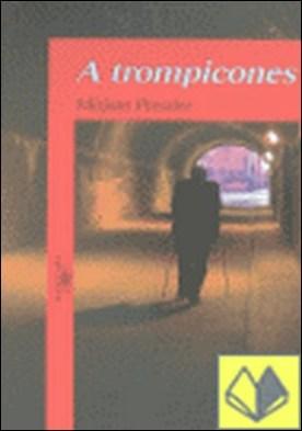 A trompicones